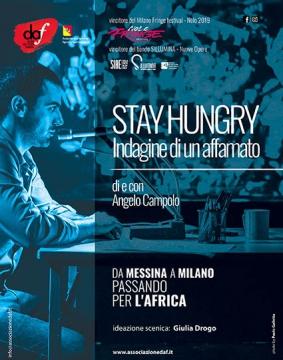 Stay hungry - indagine di un affamato